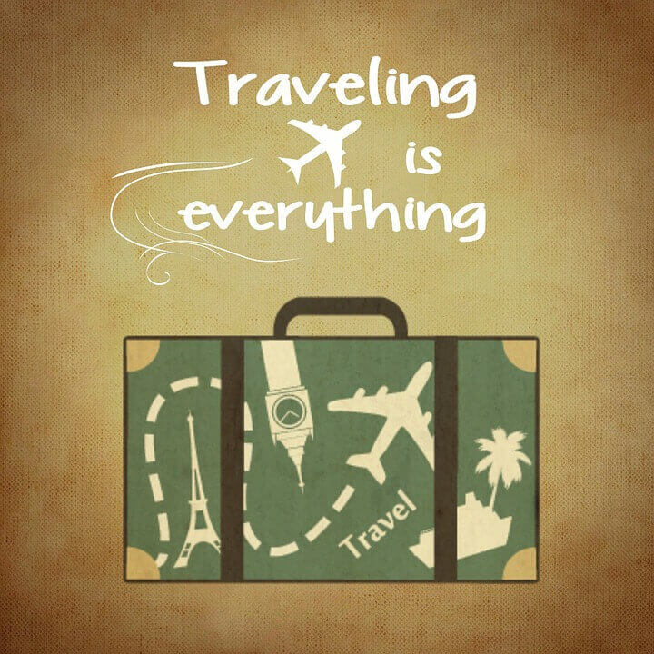 Traveling is everything